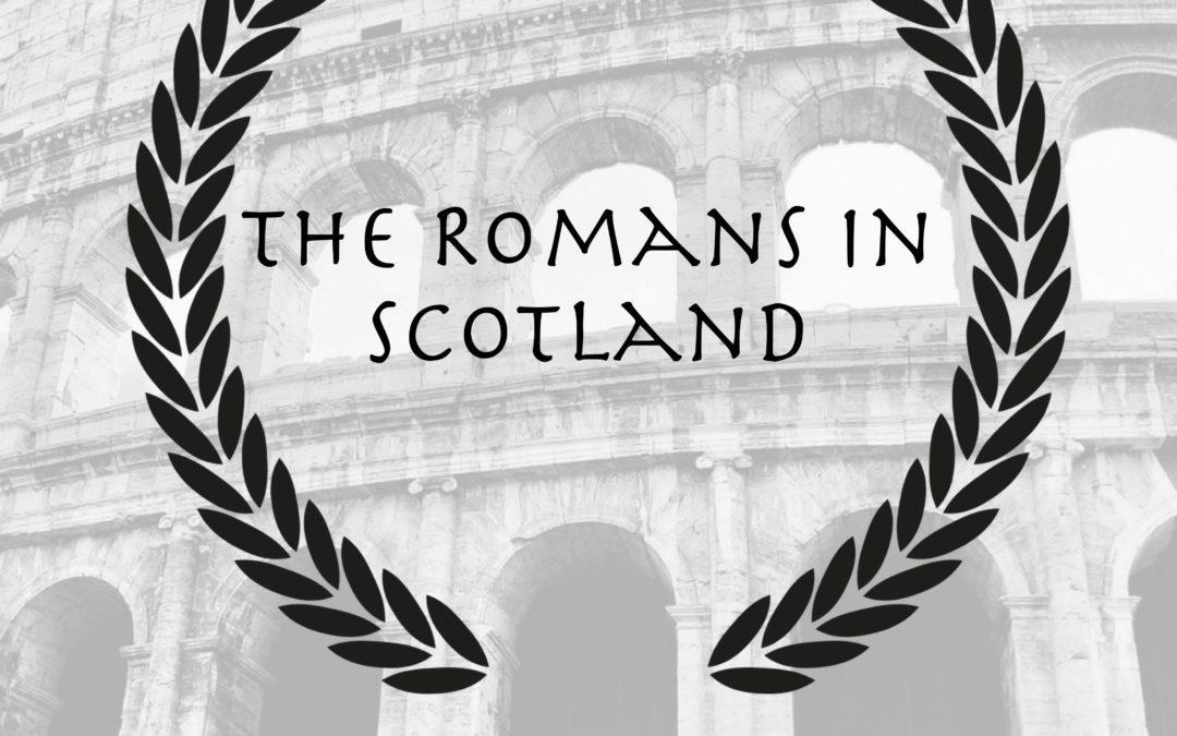 Romans in Scotland