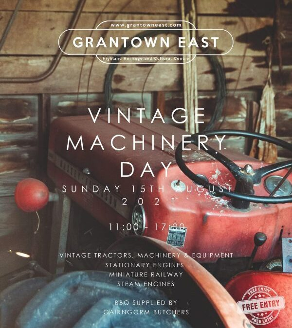 Vintage Machinery Day at Grantown East